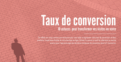 eBook - 10 astuces pour augmenter votre taux de conversion | TicTexWeb | Webmarketing | Scoop.it
