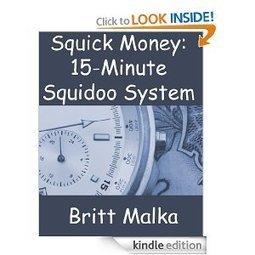 Can You Make Money with Squick Money 15 Minute Squidoo System | James Squidoo Lens | Scoop.it