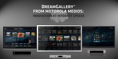 "Motorola reinvents the TV interface with DreamGallery concept (and HTML5 SDK) | ""#Google+, +1, Facebook, Twitter, Scoop, Foursquare, Empire Avenue, Klout and more"" 