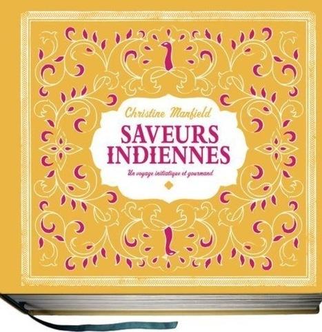 LE GOÛT DE L'INDE - BEAUX LIVRES - Editions Milan | les éditeurs bd 9 | Scoop.it