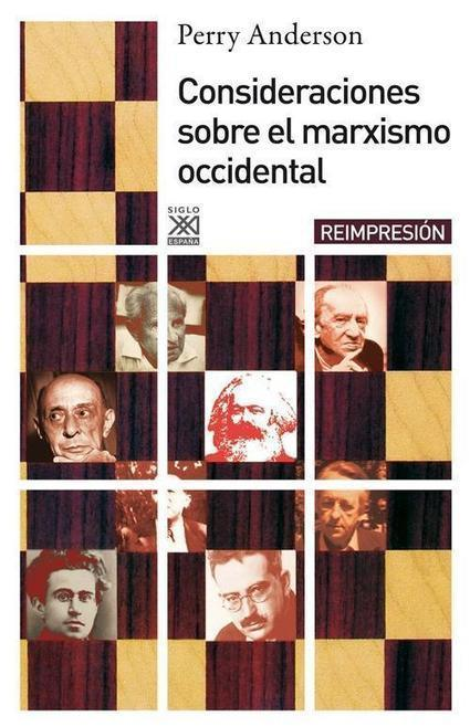 Perry Anderson: Consideraciones sobre el marxismo occidental (1976) | Educacion, ecologia y TIC | Scoop.it