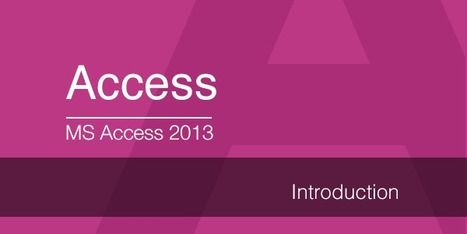 MS Access 2013: Introduction | eLearning | Scoop.it