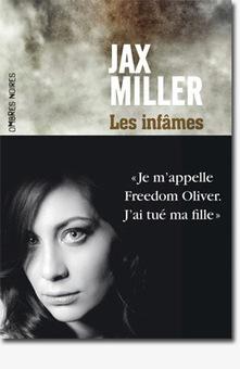 Les infâmes de Jax Miller sur Plume Libre | Revue de web Ombres Noires | Scoop.it