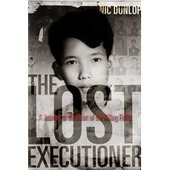 The Lost Executioner | The Girl In The Picture: The Story of Kim Phuc, the Photograph, and the Vietnam War | Scoop.it