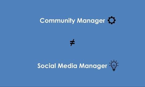 Quelle différence entre le community manager et le social media manager? - Guide Social Media | Social Media & CM | Scoop.it