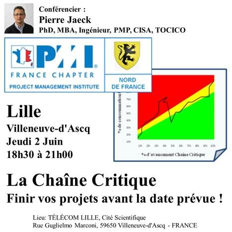 PMI France, Conférence à Lille - 2 juin 18h30 - Finir vos projets avant la date prévue, c'est possible ! | Pierre Jaeck | Chaîne Critique | Scoop.it