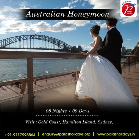 Australia Honeymoon Packages, Vacation in Australia 2016 | Paras Holidays - Group Tours, Holiday Packages, Honeymoon Packages 2017 | Scoop.it
