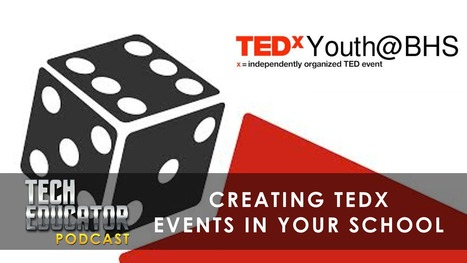 How Can I Create a TEDx Event In My School District? · By Jeffrey Bradbury | Wiki_Universe | Scoop.it