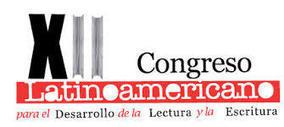 XII Congreso Latinoamericano para el Desarrollo de la Lectura y la ... | Leer y escribir en la universidad | Scoop.it