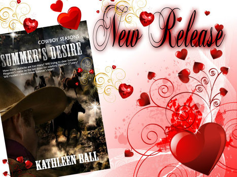 Summer's Desire- Kathleen Ball's Newest Western Romance Available | Writing, Romance, Westerns | Scoop.it