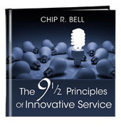 9 1/2 Principles of Innovative Service | Guest Service | Scoop.it