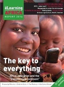 Rapport eLearning Africa 2014 : les TICE vont transformer le continent   Mobile for Development.    Le mobile pour le développement.   Scoop.it