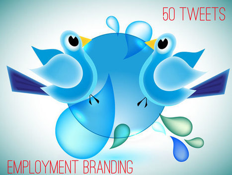 50 Tweets of Employment Branding | HR Examiner | TalentCircles | Scoop.it