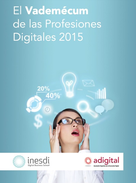 [eBook] El vademécum de las Profesiones Digitales 2015 | Edumorfosis.it | Scoop.it