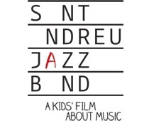 Sant Andreu Jazz Band, a Kids' Film About Music | Actualitat Jazz | Scoop.it