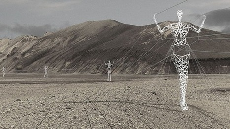 Giant Humanlike Electricity Pylons | Where Cool Things Happen | Scoop.it