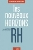 Les nouveaux horizons RH - Manageris | Management Books | Scoop.it
