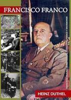 Francisco Paulino Hermenegildo Teódulo de Franco y Bahamonde eBook by Heinz Duthel - Kobo | Book Bestseller | Scoop.it