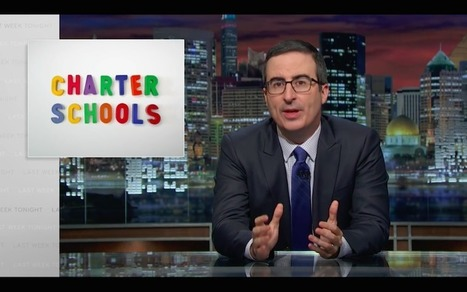 Please Write and Tweet John Oliver to Thank Him for His Program Revealing Charter Fraud | Diane Ravitch | AlterNet.org | immersive media | Scoop.it