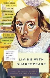 Living with Shakespeare: Essays by Writers, Actors, and Directors ... | English Help page | Scoop.it