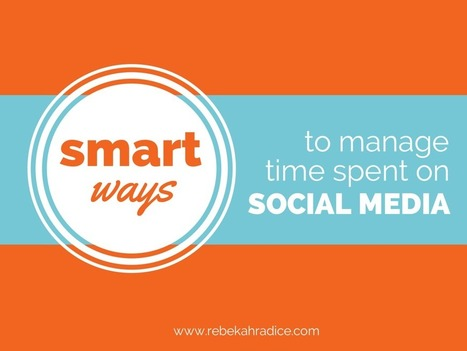 Smart Ways to Manage Time on Social Media | InformationCommunication (ICT) | Scoop.it