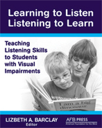 Learning to Listen/Listening to Learn: Teaching Listening Skills to Students with Visual Impairments (Paperback) - AFB Press Bookstore - American Foundation for the Blind | Education and Recreation | Scoop.it