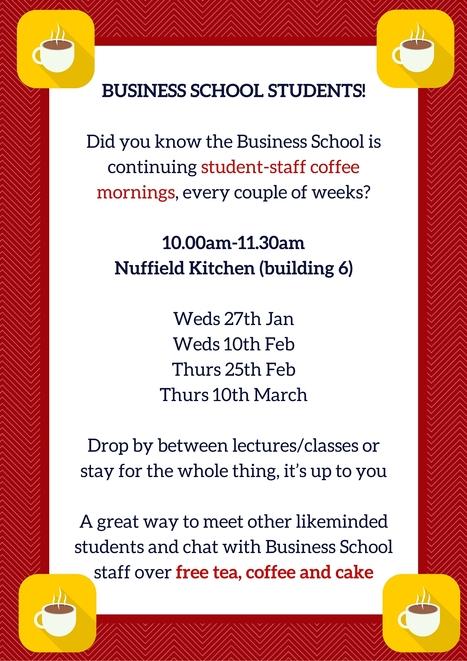 Business School Coffee mornings. Next one is 27th January | UoS Business School Undergraduate News | Scoop.it