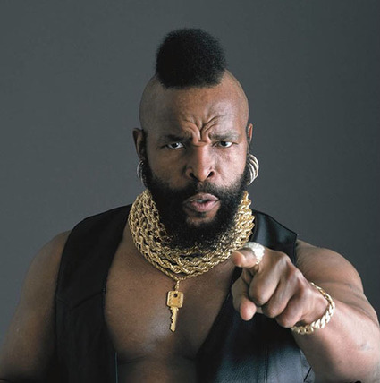 To Succeed in Work and Life, Be Mr. T | Espaço Inválido. | Scoop.it