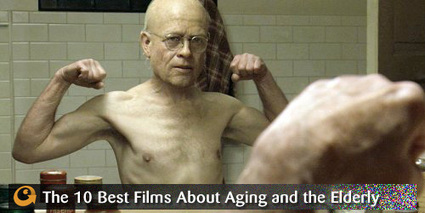 The 10 Best Films About Aging and the Elderly - PopMatters | Entertainment Education | Scoop.it