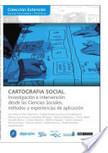 CARTOGRAFÍA SOCIAL. Investigación e intervención desde las ciencias sociales, métodos y experiencias de aplicación.   Psicologia de grupos   Scoop.it