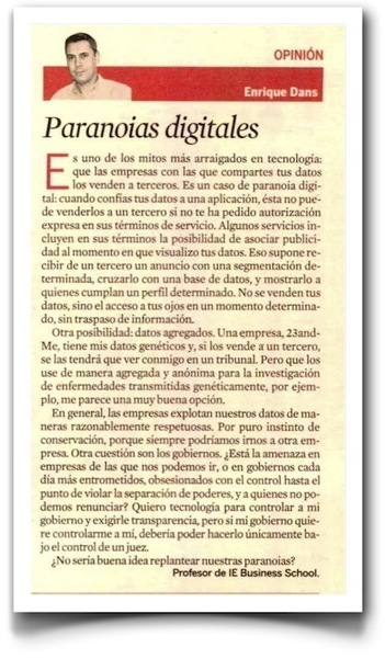 Paranoias digitales, mi columna en Expansión | A New Society, a new education! | Scoop.it