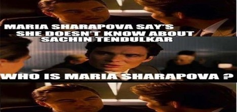 What's all the fuss about Maria Sharapova not knowing who Sachin is? - Shimla Blogger | Entertainment | Scoop.it