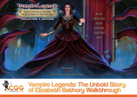 Vampire Legends: The Untold Story of Elizabeth Bathory Walkthrough: From CasualGameGuides.com | Casual Game Walkthroughs | Scoop.it