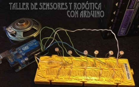 Taller: Sensores y robótica con Arduino   Espacio Fundación Telefónica Madrid   Tecnologias para el Aprendizaje y el Conocimiento (TAC)   Scoop.it