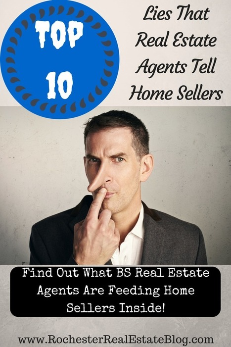 10 Lies That Real Estate Agents Tell Home Sellers | Real Estate | Scoop.it