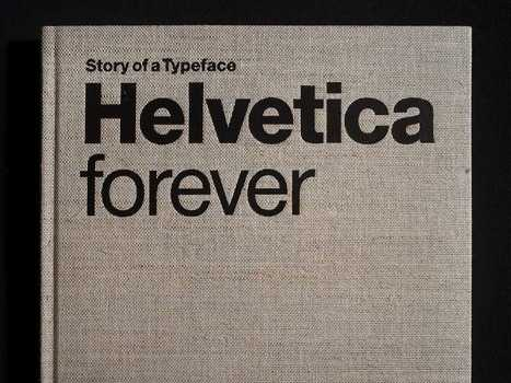 Why Helvetica Is The Only Typeface Businesses Will Use In The Future - Business Insider | La typographie web | Scoop.it