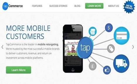 TapCommerce, spécialiste du reciblage publicitaire, lève 10,5 millions de dollars | Tout sur le RTB | Scoop.it