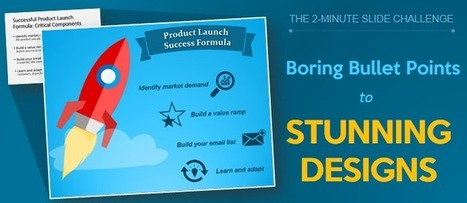 2 Minute Slide Challenge: From Boring Bullet Points to Stunning Designs! | Digital Presentations in Education | Scoop.it