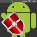 Comment protéger son smartphone Android | ICT tips & tools, tracks & trails and... questioning them all ! | Scoop.it
