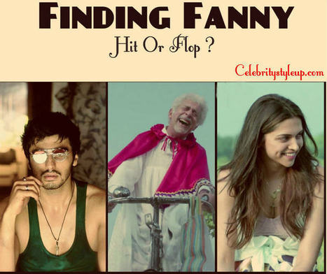 Finding Fanny Box Office Collection | Hit or Flop Predictions | Fashion | Scoop.it