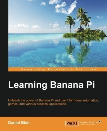 Learning Banana Pi | Raspberry Pi | Scoop.it