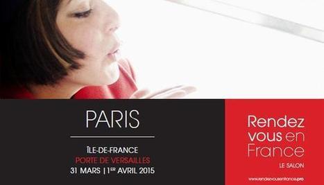 Nombre record de participants pour le salon Rendez-vous en France 2015 ! | Médias sociaux et tourisme | Scoop.it