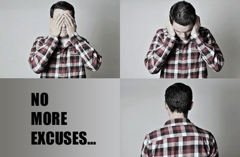 25 Excuses You Must Drop to Be Happy | Resilience | Scoop.it