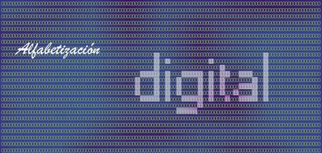 Serie Alfabetizaciones (V): Alfabetización digital | tic enseñanza | Scoop.it