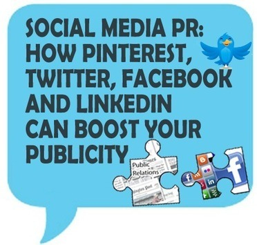 Social Media PR: How Pinterest, Twitter, Facebook and LinkedIn Can Boost Your Publicity | Affordable Web Design for Entrepreneurs and Non-Profit Organizations | Scoop.it