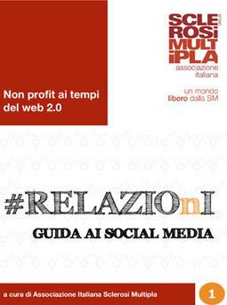 Due ebook sui #socialmedia for #nonprofit da Associazione Italiana Sclerosi Multipla | Social for non profits | Scoop.it