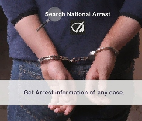 Instant Profiler: Search National Arrests - Get Arrest Information Of Any Case | Best people search, criminal and business records search services- InstantProfiler | Scoop.it