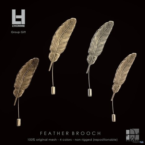 Feather Brooch L'Homme Magazine Group Gift by Deadwool | Teleport Hub - Second Life Freebies | Second Life Freebies | Scoop.it