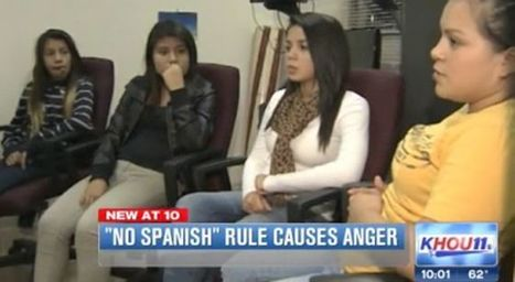 Texas Principal Put On Leave For Banning Spanish In School | Spanish in the United States | Scoop.it