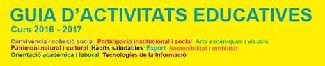 Guia d'activitats educatives 2016-2017 de Sant Celoni | Full Informatiu Digital del CRP Vallès Oriental III | Scoop.it